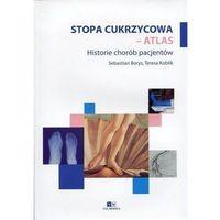 Książki o zdrowiu, medycynie i urodzie, Stopa cukrzycowa - atlas (opr. miękka)