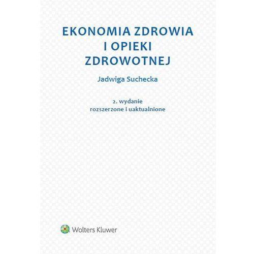 Biblioteka biznesu, Ekonomia zdrowia i opieki zdrowotnej (opr. miękka)
