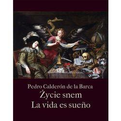 Życie jest snem. La vida es sueño - Pedro Calderón de la Barca - ebook