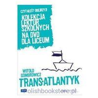 Dramaty i melodramaty, Trans-Atlantyk - Telewizja Polska OD 24,99zł DARMOWA DOSTAWA KIOSK RUCHU