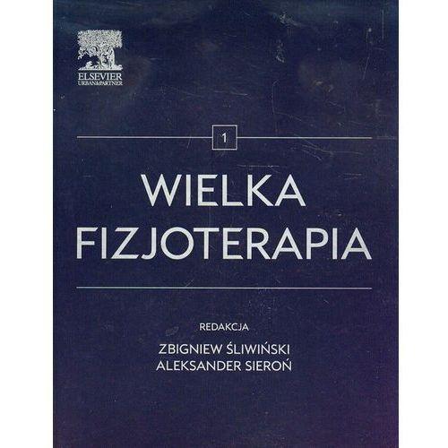 Książki medyczne, Wielka fizjoterapia Tom 1 (opr. twarda)