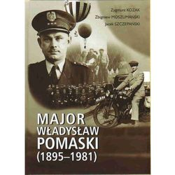 Major Władysław Pomaski (1895-1981) (opr. twarda)