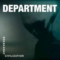 Muzyka alternatywna, Breakaway Civilization (CD) - DEPARTMENT