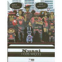 Książki dla dzieci, Nussi i coś więcej - Wysyłka od 3,99 - porównuj ceny z wysyłką (opr. twarda)