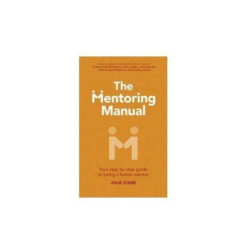 Książki o biznesie i ekonomii, The Mentoring Manual - Wysyłka od 2,99 - porównuj ceny z wysyłką - Wesołych Świąt (opr. miękka)