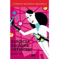 Literatura młodzieżowa, ZABÓJCZA ZAGADKA CHEMICZKI (opr. broszurowa)