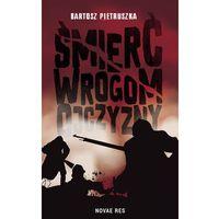 E-booki, Śmierć wrogom ojczyzny - Bartosz Pietruszka (EPUB)