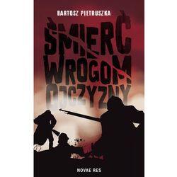 Śmierć wrogom ojczyzny - Bartosz Pietruszka (EPUB)