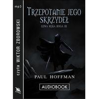 Audiobooki, Trzepotanie jego skrzydeł - Paul Hoffman