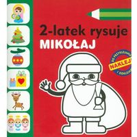 Książki dla dzieci, 2-latek rysuje. Mikołaj (opr. broszurowa)