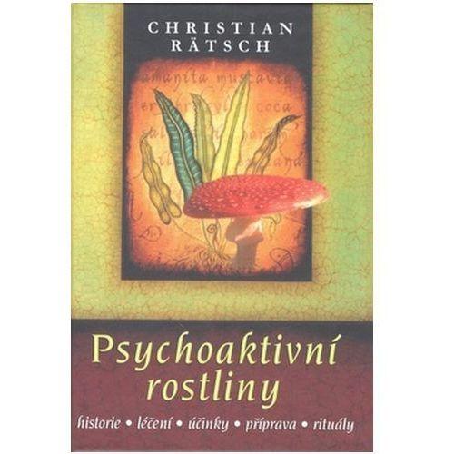 Pozostałe książki, Psychoaktivní rostliny Christian Rätsch
