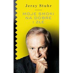 Moje smoki na dobre i na złe - Jerzy Stuhr - ebook