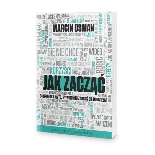 Książki o biznesie i ekonomii, Jak zacząć - Marcin Osman