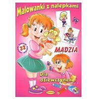Książki dla dzieci, MADZIA MALOWANKI Z NALEPKAMI (opr. broszurowa)