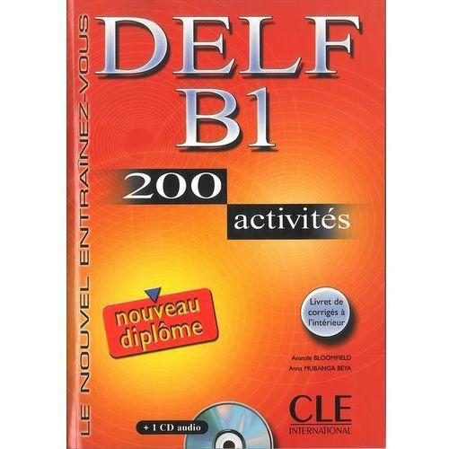 Książki do nauki języka, DELF B1 200 activites+1 Cd audio (opr. miękka)