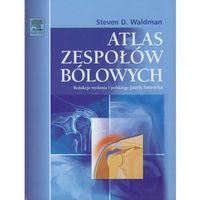 Książki medyczne, Atlas zespołów bólowych (opr. miękka)