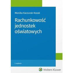 Rachunkowość jednostek oświatowych - Dostawa 0 zł (opr. miękka)