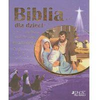 Literatura młodzieżowa, Biblia dla dzieci Historia miłości Boga do człowieka (opr. twarda)