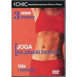 Joga na płaski brzuch (seria Chic) (*)