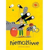 Książki dla dzieci, Niemożliwe (opr. twarda)