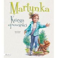 Literatura młodzieżowa, Martynka księga opowieści - gilbert delahaye (opr. twarda)