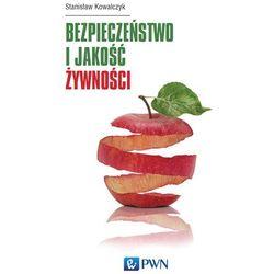 Bezpieczeństwo i jakość żywności - Stanisław Kowalczyk (opr. miękka)