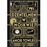 Poezja, Dżentelmen w Moskwie - Amor Towles (opr. twarda)