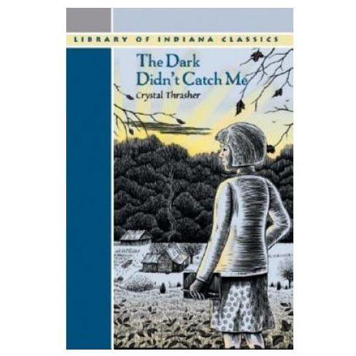 Książki do nauki języka, Dark Didn`t Catch Me (opr. miękka)