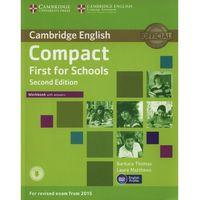 Językoznawstwo, Compact First for Schools 2nd Edition. Ćwiczenia z Kluczem (opr. miękka)