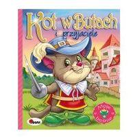 Książki dla dzieci, Kot w butach i przyjaciele (opr. twarda)