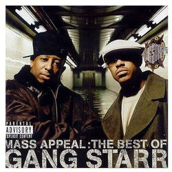 Gang Starr - Mass Appeal: The Best Of