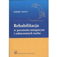 Książki medyczne, Rehabilitacja w porażeniu mózgowym i zaburzeniach ruchu (opr. kartonowa)