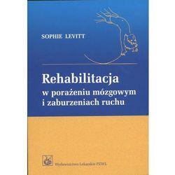 Rehabilitacja w porażeniu mózgowym i zaburzeniach ruchu (opr. kartonowa)