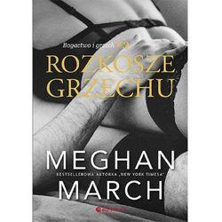 Rozkosze grzechu bogactwo i grzech #3 - march meghan (opr. miękka)