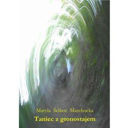 Taniec z gronostajem - Maryla Ścibor-Marchocka - ebook