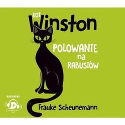 Kot Winston. Polowanie na rabusiów - Frauke Scheunemann (MP3)