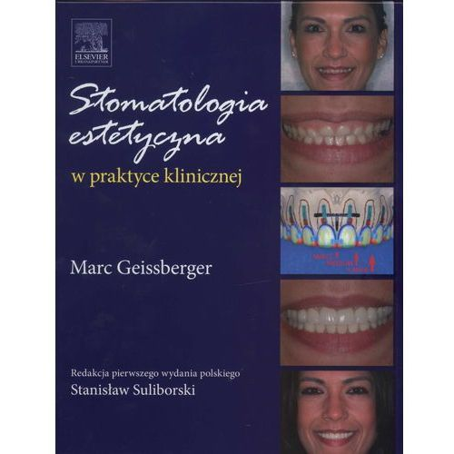 Książki medyczne, Stomatologia estetyczna w praktyce klinicznej (opr. twarda)