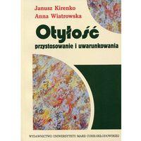 Książki o zdrowiu, medycynie i urodzie, Otyłość przystosowanie i uwarunkowania (opr. miękka)