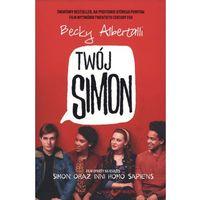 Literatura młodzieżowa, TWÓJ SIMON SIMON ORAZ INNI HOMO SAPIENS OKŁADKA FILMOWA (opr. miękka)
