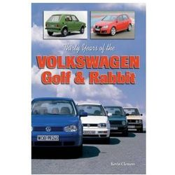 Thirty Years of the Volkswagen Golf & Rabbit