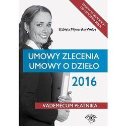 EBOOK Umowy zlecenia Umowy o dzieło 2016