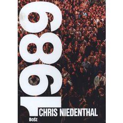 Chris Niedenthal 1989 Rok nadziei (opr. twarda)