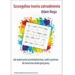 Szczególna teoria zatrudnienia - Adam Noga - ebook