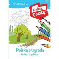Kolorowanki, Kolorowanka Polska przyroda rośliny i krajobrazy - Krzysztof Kiełbasiński