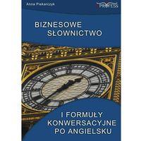E-booki, Biznesowe słownictwo i formuły konwersacyjne po angielsku