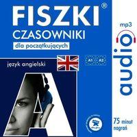 Audiobooki, FISZKI audio - j. angielski - Czasowniki dla początkujących - Praca zbiorowa