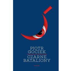 Czarne bataliony - Dostępne od: 2014-11-05 (opr. miękka)