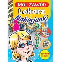 Książki dla dzieci, Mój zawód Lekarz - Wysyłka od 3,99 - porównuj ceny z wysyłką (opr. miękka)