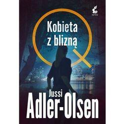 Kobieta Z Blizną. Departament Q. Tom 7 - Jussi Adler-Olsen (opr. miękka)