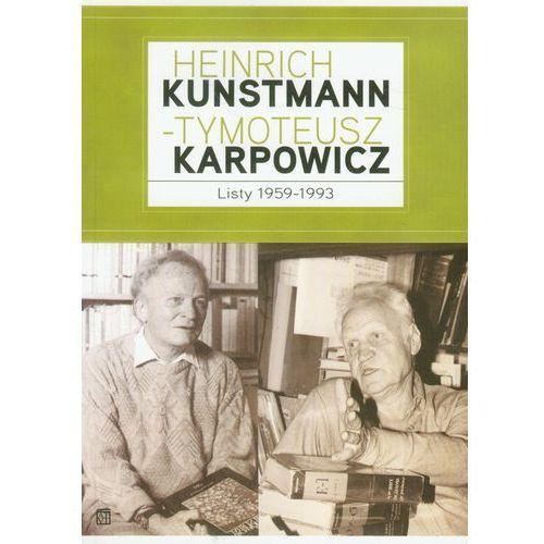 Biografie i wspomnienia, Heinrich Kunstmann Tymoteusz Karpowicz Listy 1959-1993 (opr. miękka)